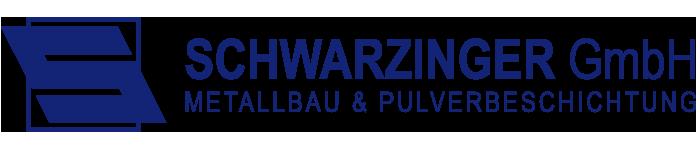 SCHWARZINGER GmbH – Metallbau und Pulverbeschichtung